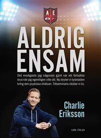 http://www.adlibris.com/se/organisationer/product.aspx?isbn=9188529185 | Titel: Aldrig ensam - Författare: Charlie Eriksson, Ullakarin Nyberg, Peder Björling - ISBN: 9188529185 - Pris: 168 kr