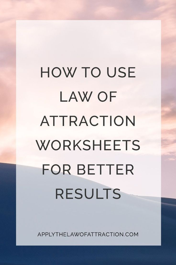 How to Use Law of Attraction Worksheets to Improve Your Results