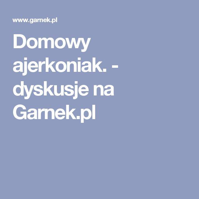 Domowy ajerkoniak. - dyskusje na Garnek.pl