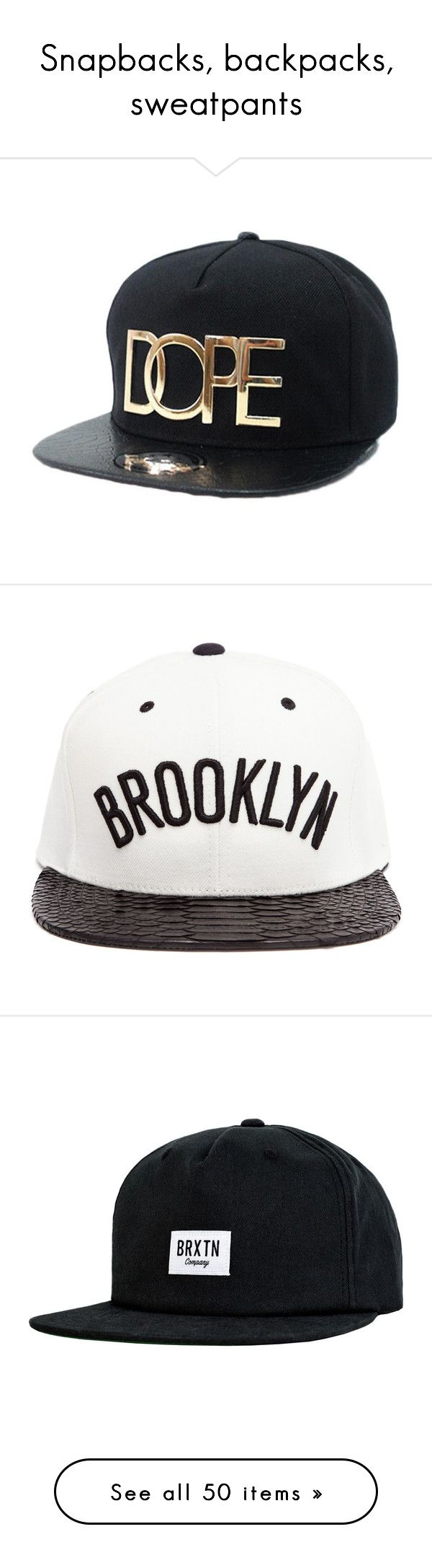 """""""Snapbacks, backpacks, sweatpants"""" by linnywe ❤ liked on Polyvore featuring accessories, hats, cap, baseball cap hats, black snapback hats, baseball cap, black baseball cap, black snapback, caps and head"""