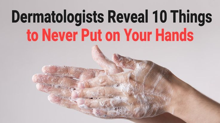 Dermatologists Reveal 10 Things To Never Put On Your Hands