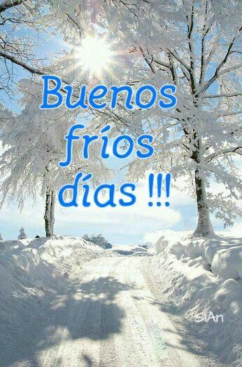 Buenos fríos días