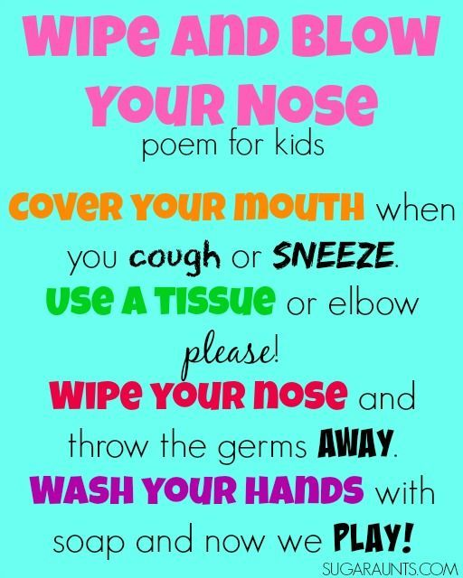 Teaching kids to wash their hands and blow their nose poem.  Stop the spreading of germs!