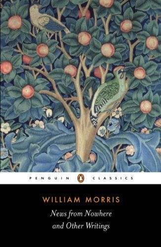 News from Nowhere and Other Writings (Penguin Classics) b