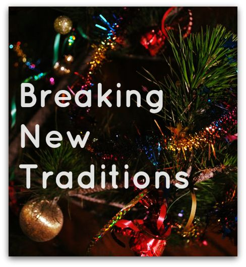 A blog post about toddlers, Christmas and making (and breaking) new family traditions. #Christmas #family #parenting #kids #blogging