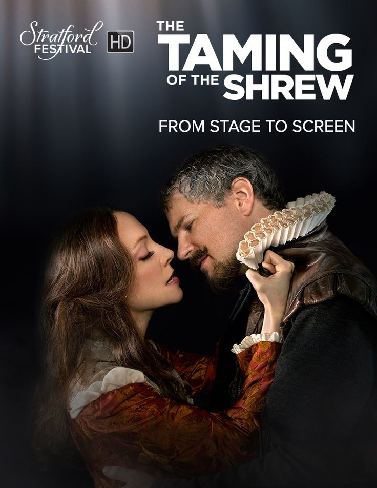 Experience the best of Shakespeare in spectacular HD with The Taming of the Shrew - Coming to Canadian Theatres March 12 & 17! It's a battle of wills you can't resist!