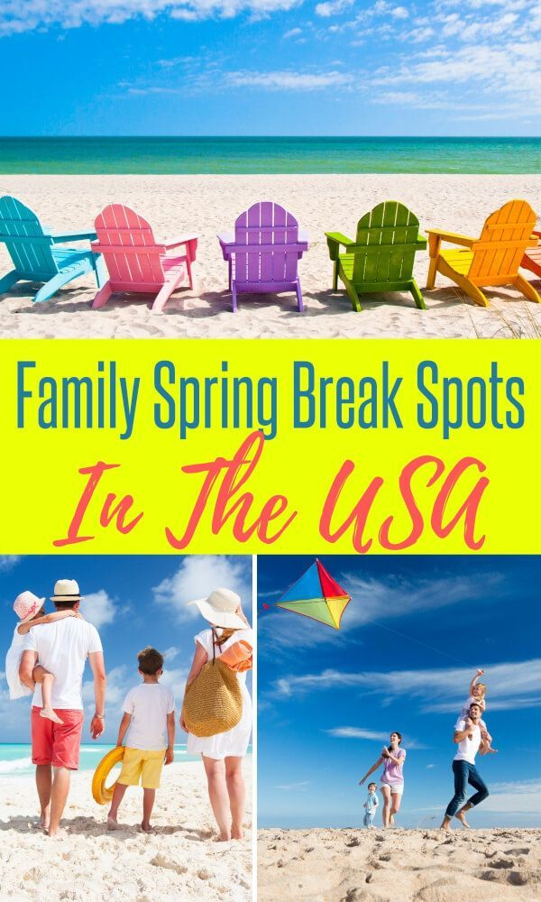 Spring Break Destinations For Families In The Usa In 2020 Spring Break Destinations Best Spring Break Destinations Spring Break Vacations