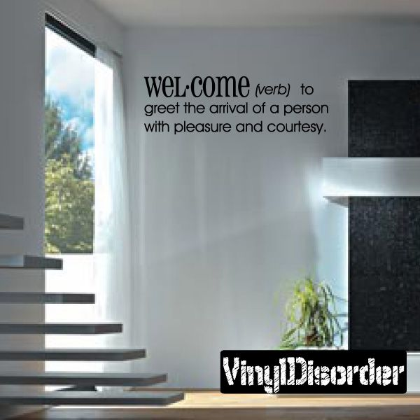 Welcome Verbs to greet the arrival of a person with pleasure and courtesy Definitions Vinyl Wall Decal Mural Quotes Words DFB001
