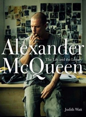 Central Saint Martins' Fashion Historian Judith Watt on Her New Book Alexander McQueen: The Life and the Legacy