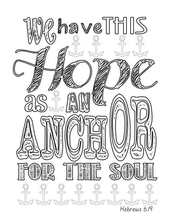 Hebrews 6 19 Anchor Coloring Page Quote Coloring Pages Coloring Pages Scripture Coloring