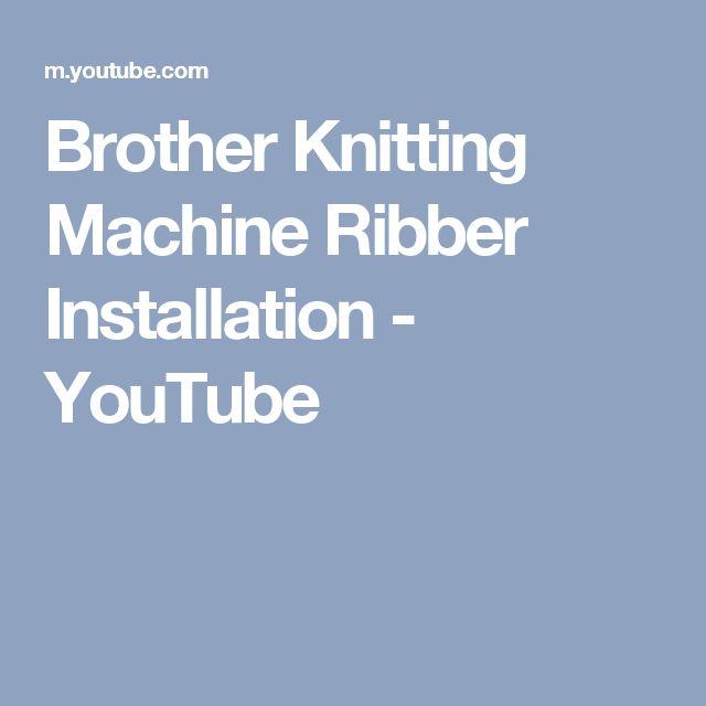Brother Knitting Machine Ribber Installation - YouTube