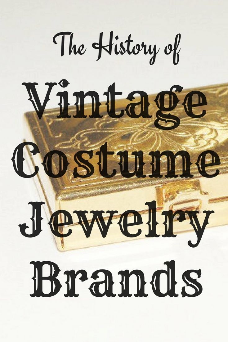 The History Of Vintage Costume Jewelry Brands Vintage Costumes Jewelry Branding Vintage Costume Jewelry