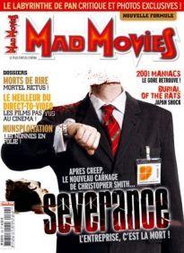 Mad Movies n°190, octobre 2006. LES FILMS : Severance. 2001 Maniacs. Burial of the Rats. Le Labyrinthe de Pan Dossiers : le meilleur du Direct-to-video, Morts de rire, Nunsploitation.