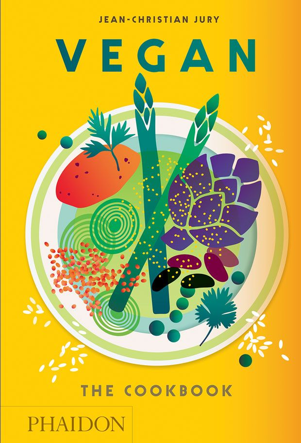 Vegan: The Cookbook (Pre-order) | Food & Cookery | Phaidon Store