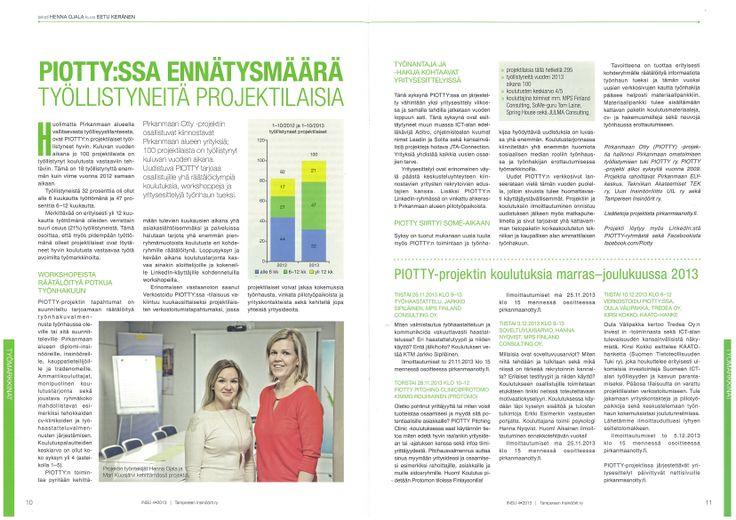 """""""PIOTTY:ssa ennätysmäärä työllistyneitä projektilaisia"""" / Insu 4/2013. Teksti: Henna Ojala, Kuva: Eetu Keränen"""