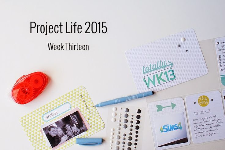 Amca Design: PROJECT LIFE - Year 2015 Week thirteen