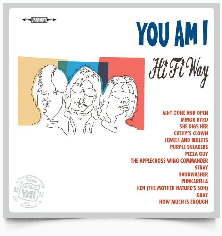 You Am I - Hi Fi Way 20th Anniversary Reissue