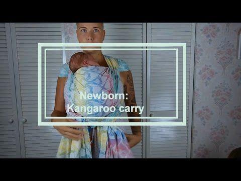 Babywearing basics (newborn) - kangaroo carry - Wrap You in Love on YouTube