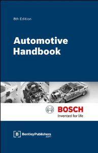 Bosch Automotive Handbook - 8th Edition: Robert Bosch GmbH: 9780837616865: Amazon.com: Books