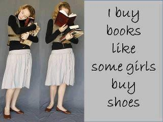 This is me. One pair of sneakers, worn till they disintegrate. Books by the pile.