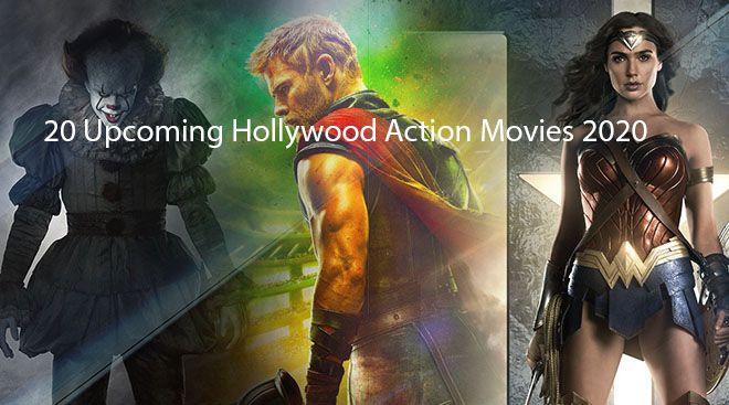 20 Upcoming Hollywood Action Movies 2020 Hollywood Action Movies Action Movies Best Action Movies