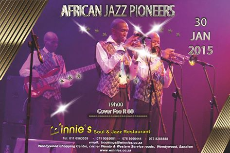 Winnies brings you the Legendary African Jazz Pioneers is a South African group which espouses the music of the fifties, fusing big band jazz with township marabi sounds