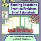 Chemical Bonding Reactions (Ionic and Covalent) Practice Worksheets
