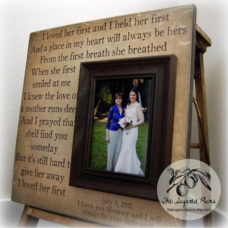 Mother Of The Bride Gift For Personalized Picture Frame Wedding Custom 16x16 I Loved Her First Quote Thank You
