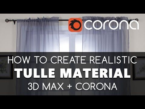 Curtain material Tulle 3D max & Corona Renderer free tutorials | Learning…