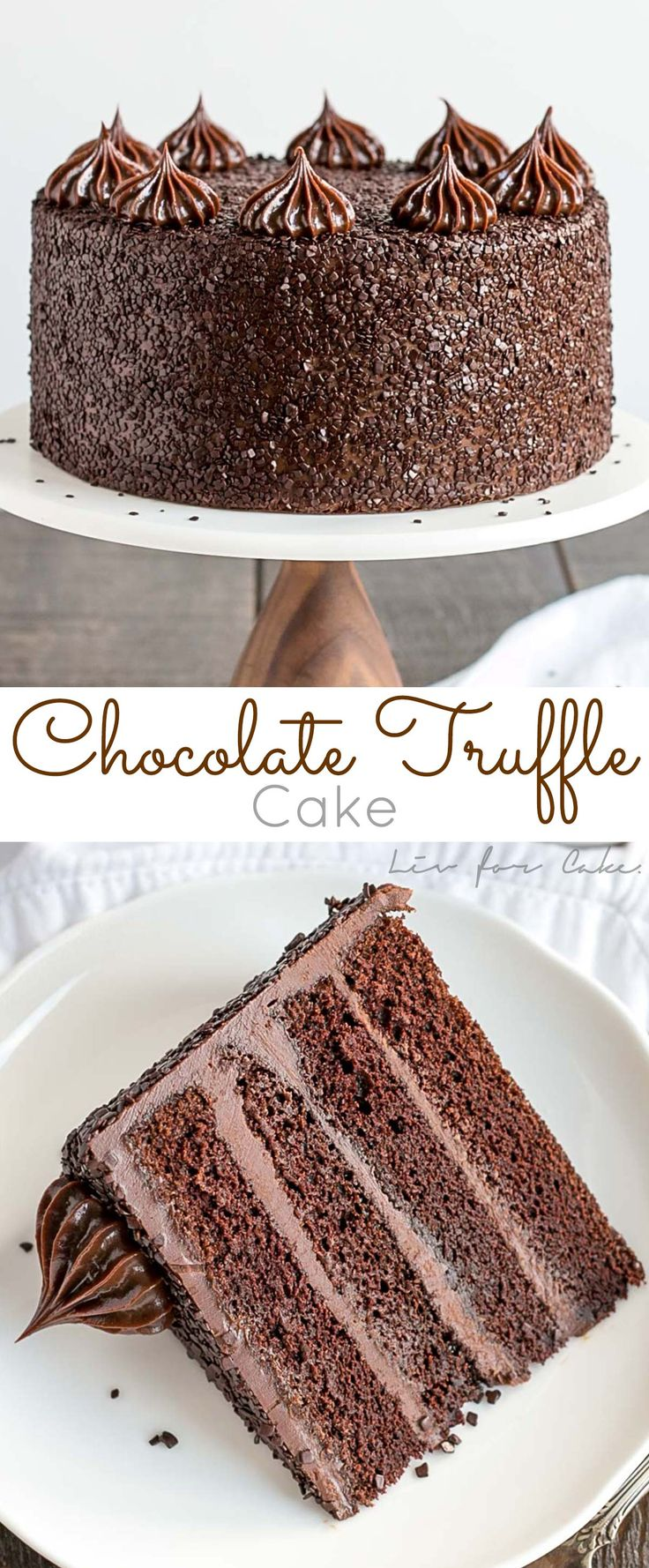 The ultimate chocolate indulgence! This decadent Chocolate Truffle Cake is perfect for the chocolate lover in your life. Rich chocolate cake paired with a silky chocolate ganache frosting.   livforcake.com