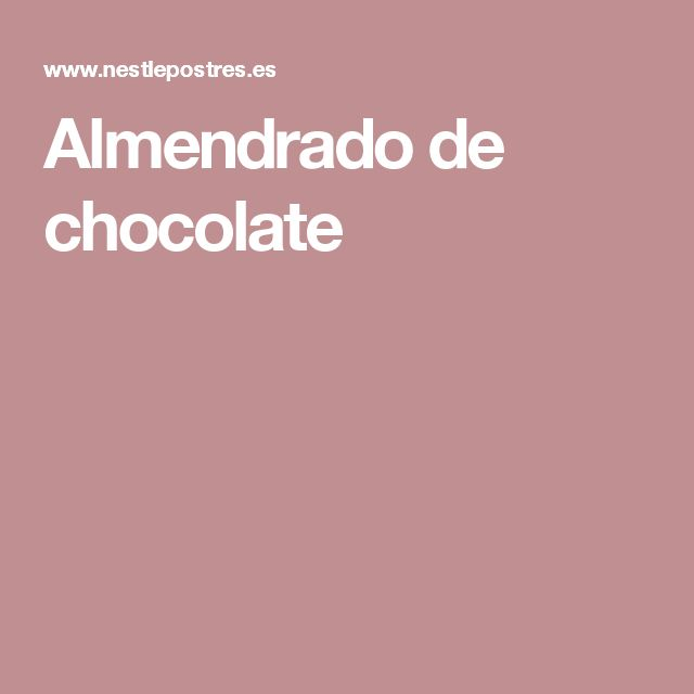 Almendrado de chocolate