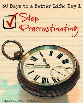 How do I stop procrastinating (yes I know I'm doing it now)?