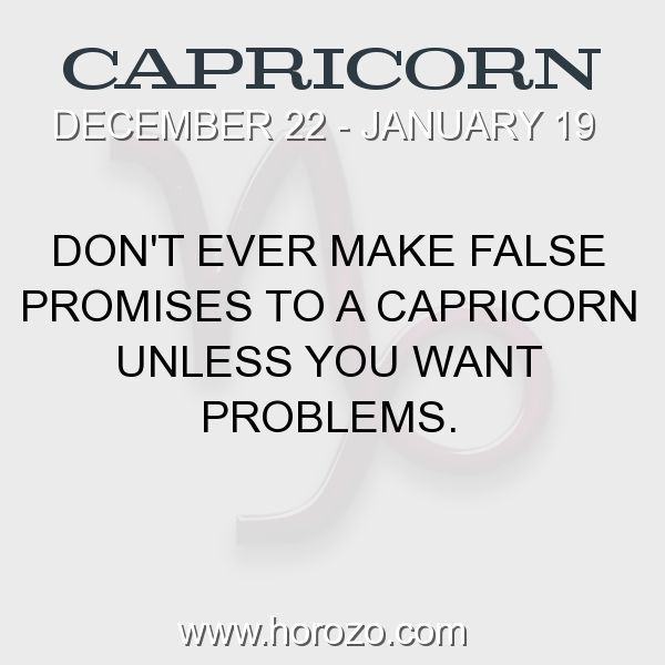 Fact about Capricorn: Don't ever make false promises to a Capricorn unless you... #capricorn, #capricornfact, #zodiac. Capricorn, Join To Our Site https://www.horozo.com You will find there Tarot Reading, Personality Test, Horoscope, Zodiac Facts And More. You can also chat with other members and play questions game. Try Now! #horoscopesigns