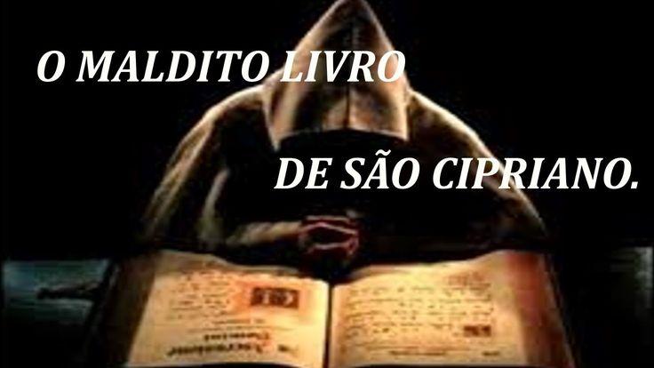 O maldito livro de São Cipriano.