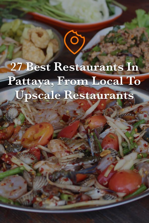 27 Best Restaurants In Pattaya 2020 From Local Thai Restaurants To Upscale Restaurants In 2020 Halal Recipes New York Pizza Beef And Noodles