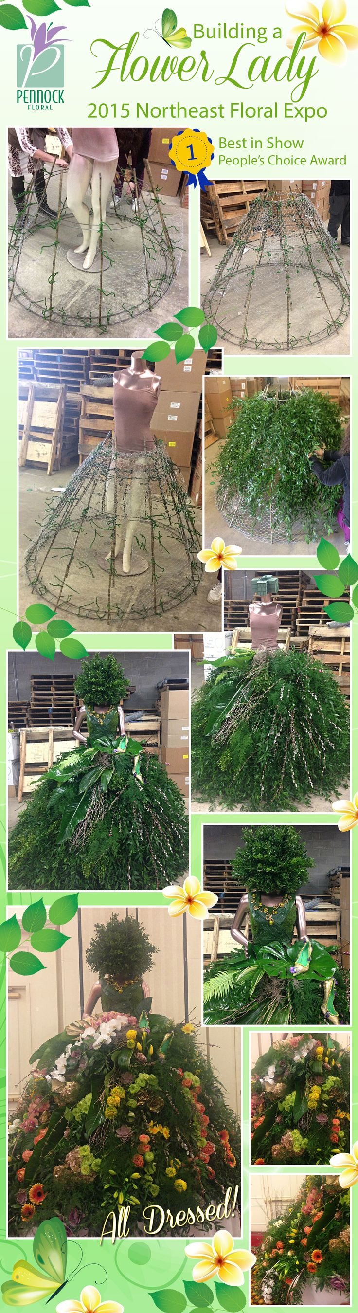 For the 2015 Northeast Floral Expo we created this lovely 'Flower Lady' as our display. Here we are showcasing a few of the steps as she was 'dressed.' We were thrilled to win Best in Show and also the People's Choice award! | #PennockFloral