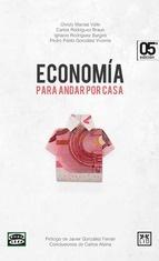 Economía para andar por casa, escrito por una serie de periodistas de Onda Cero y que ya va por la 7ª ed., es una guía de economía doméstica para aclarar conceptos y resolver dudas cotidianas. En la Biblioteca de la UVigo: http://www.perseo.biblioteca.uvigo.es/search*spi/?searchtype=X=3=econom%EDa+para+andar+por+casa=D