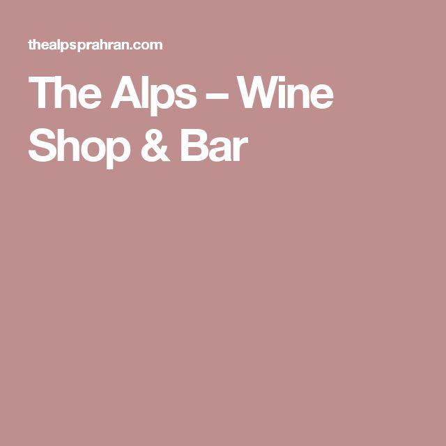 The Alps – Wine Shop & Bar