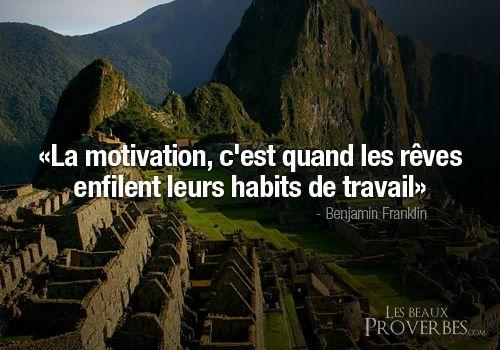 Les Beaux Proverbes – Proverbes, citations et pensées positives » » La motivation