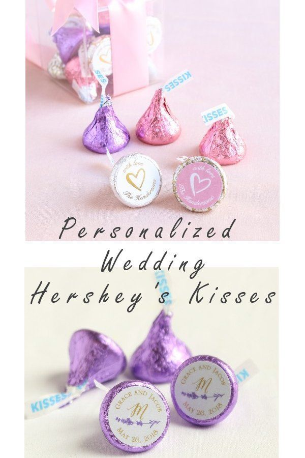 Personalized Hersheys Kisses Wedding Favors Available In A Array Of