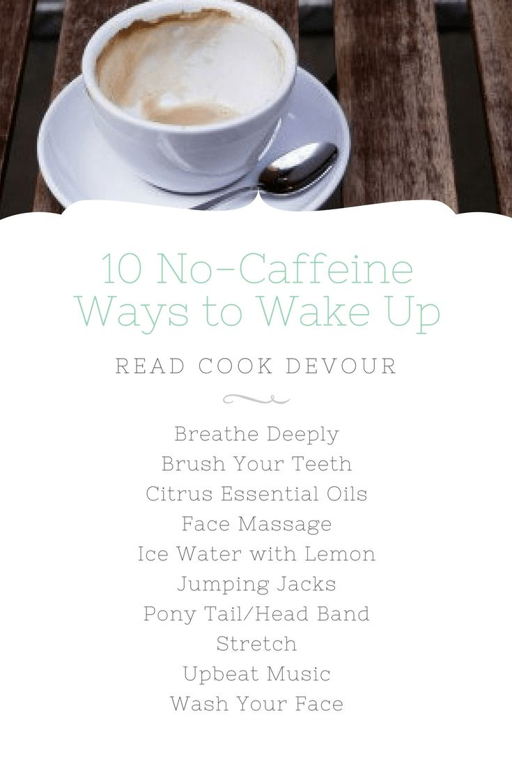 how to feel awake in the morning without caffeine