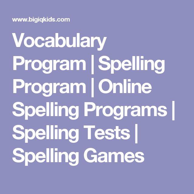 Vocabulary Program | Spelling Program | Online Spelling Programs | Spelling Tests | Spelling Games