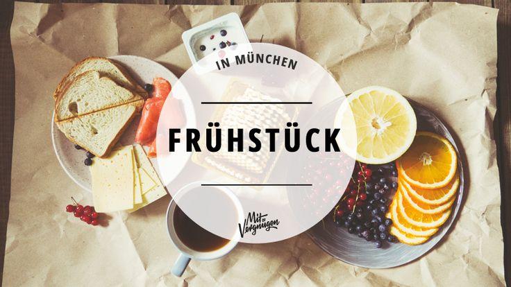 Frühstücken München Frühstück