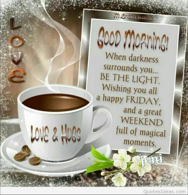 Wishing You A Great Weekend Quotes: 1000+ Images About ♡ GOOD MORNING ♡ On Pinterest