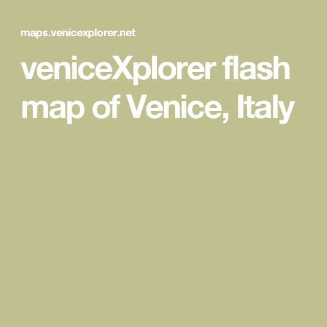 veniceXplorer flash map of Venice, Italy