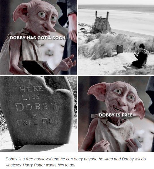 Dobby - Harry Potter. Made me frown in sadness all over again that Dobby is gone. At least he is free now.