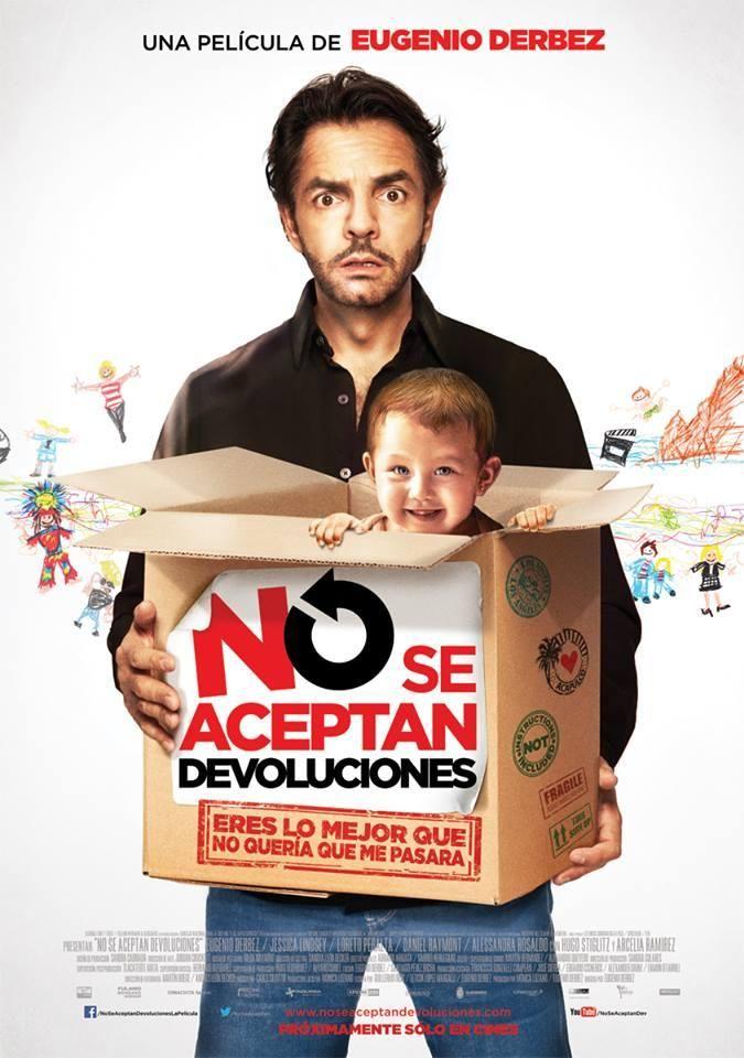 Eugenio Derbez,  película   No se aceptan devoluciones.....http://pics.filmaffinity.com/No_se_aceptan_devoluciones-966231091-large.jpg
