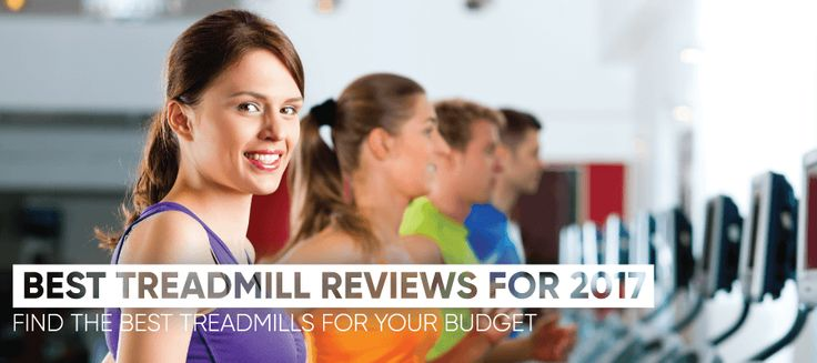Best Treadmill Reviews 2017