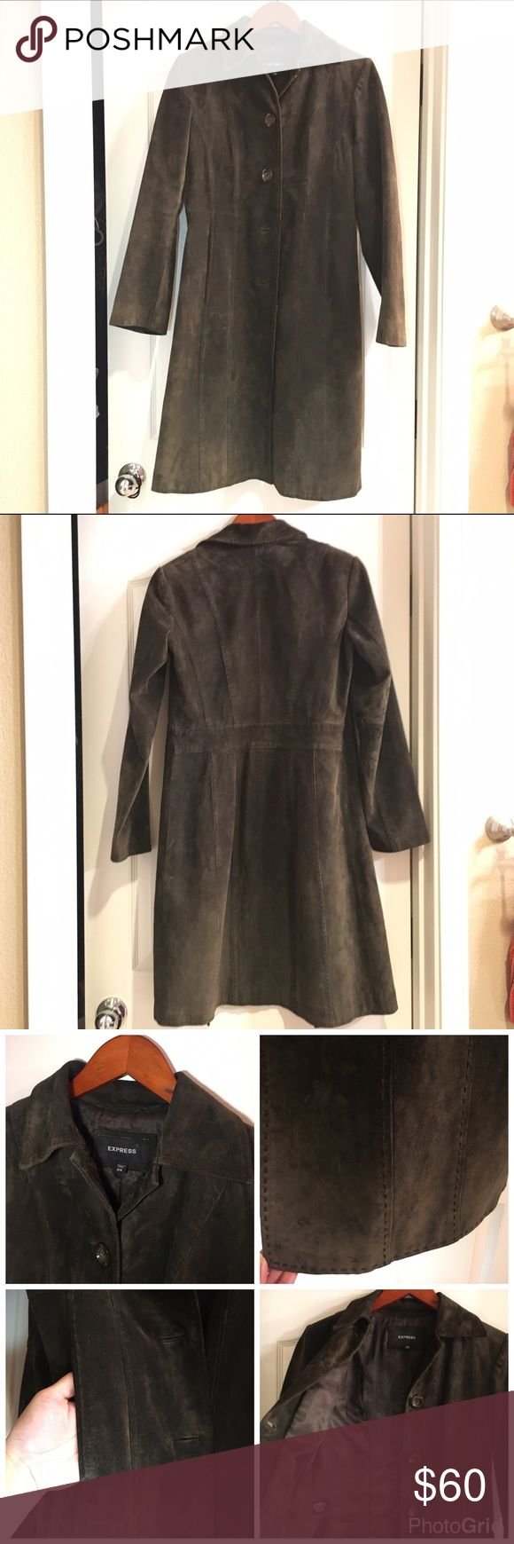 Express women's leather coat size 3/4 brown This coat has been well loved and well  taken care of.  Beautiful 100% real suede. It's more of a chocolate brown and it's so flattering and drapes real well.  Has 2 pockets. Express Jackets & Coats