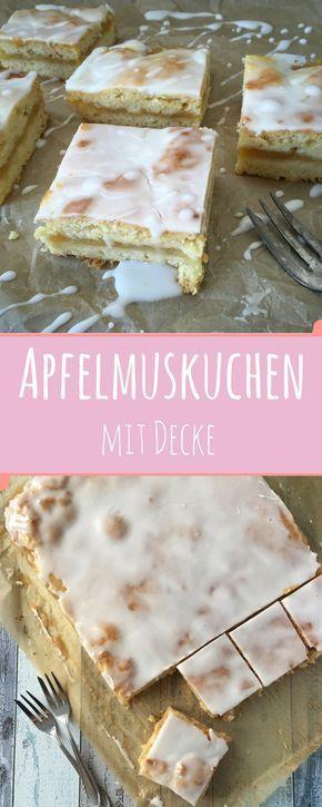 Apfelmuskuchen mit Decke und dick Zuckerguss - schmeckt besser als vom Bäcker. Kindheitserinnerung pur!
